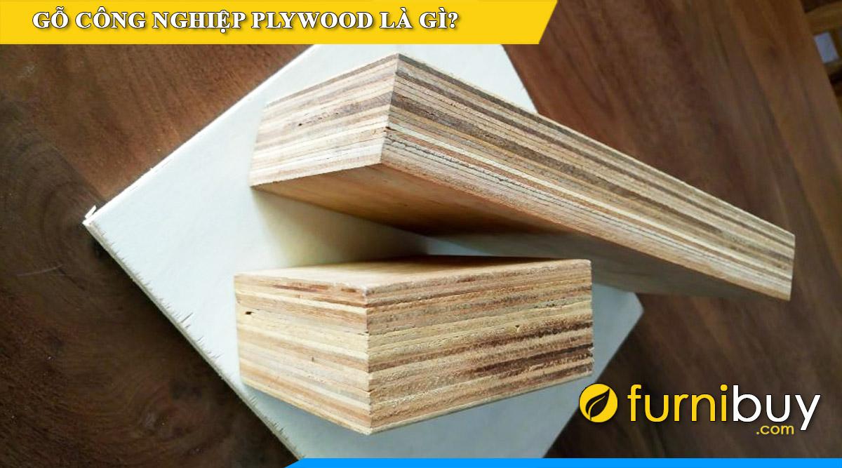 Go plywood la gi go dan cong nghiep la gi