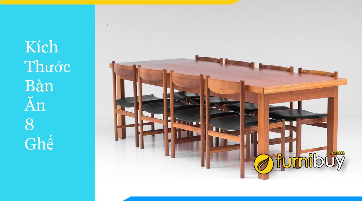 Chọn kích thước bàn ăn 8 ghế chuẩn cho phòng bếp