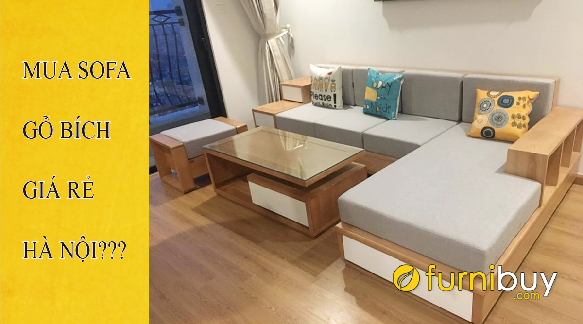 địa chỉ bán sofa gỗ bích giá rẻ tại hà nội