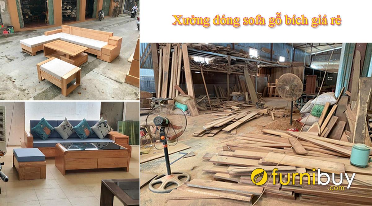 xưởng đóng sofa gỗ bích nhận làm theo yêu cầu giá rẻ