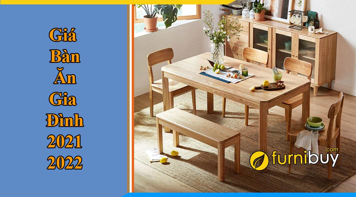 Bảng giá bàn ăn gia đình tiêu chuẩn từ Furnibuy