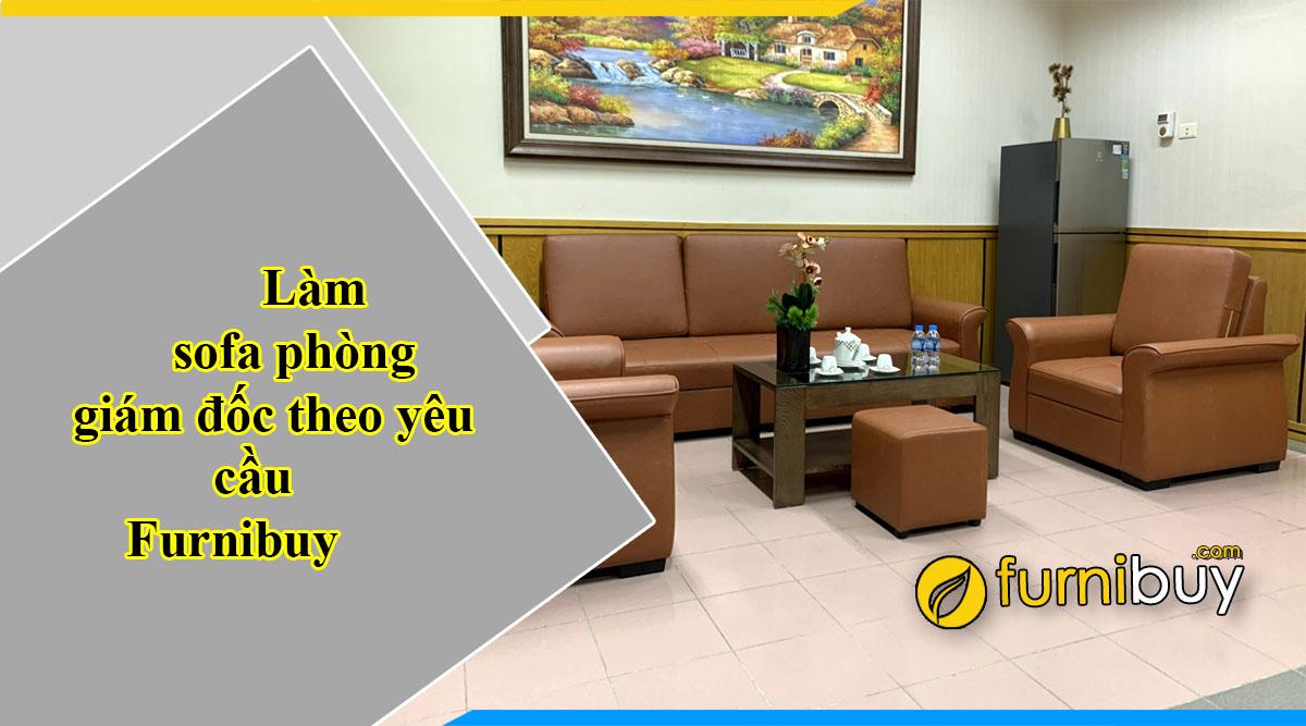 Bộ sofa phòng giám đốc dưới 15 triệu làm theo yêu cầu Furnibuy